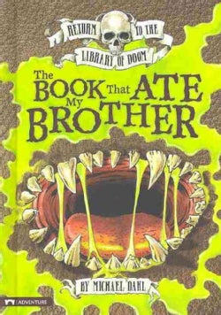 The Book That Ate My Brother (Hardcover)