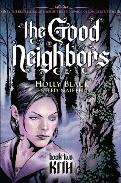 The Good Neighbor 2: Kith (Paperback)