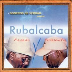 Various - Soneros De Verdad Present Rubalcaba