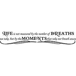 Design on Style 'Life is Not Measured by the Number of Breaths We Take' Black Vinyl Wall Art Quote