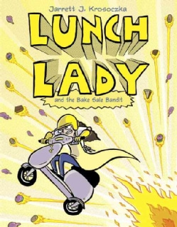 Lunch Lady 5: Lunch Lady and the Bake Sale Bandit (Paperback)