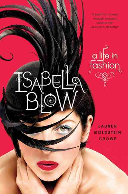 Isabella Blow: A Life in Fashion (Hardcover)