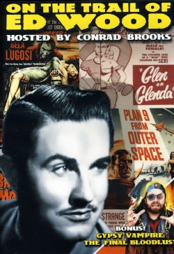 On The Trail Of Ed Wood/Gypsy Vampire: Final Bloodlust (DVD)