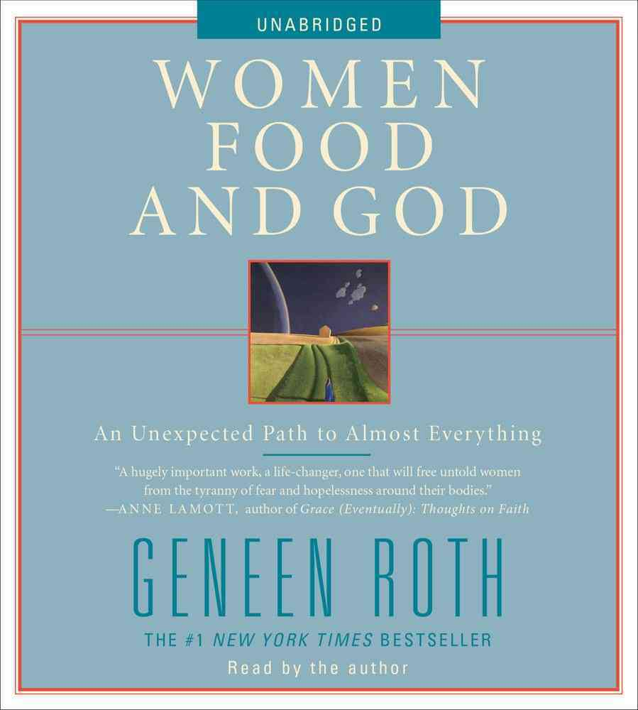 Women Food and God: An Unexpected Path to Almost Everything (CD-Audio)