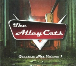 Alley Cats - Greatest Hits