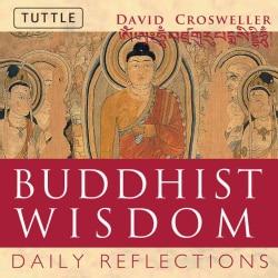 Buddhist Wisdom: Daily Reflections (Paperback)