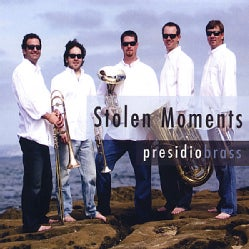 PRESIDIO BRASS - STOLEN MOMENTS