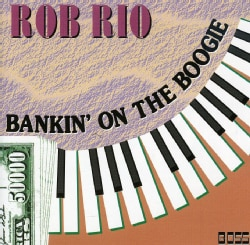 ROB RIO - BANKIN ON THE BOOGIE