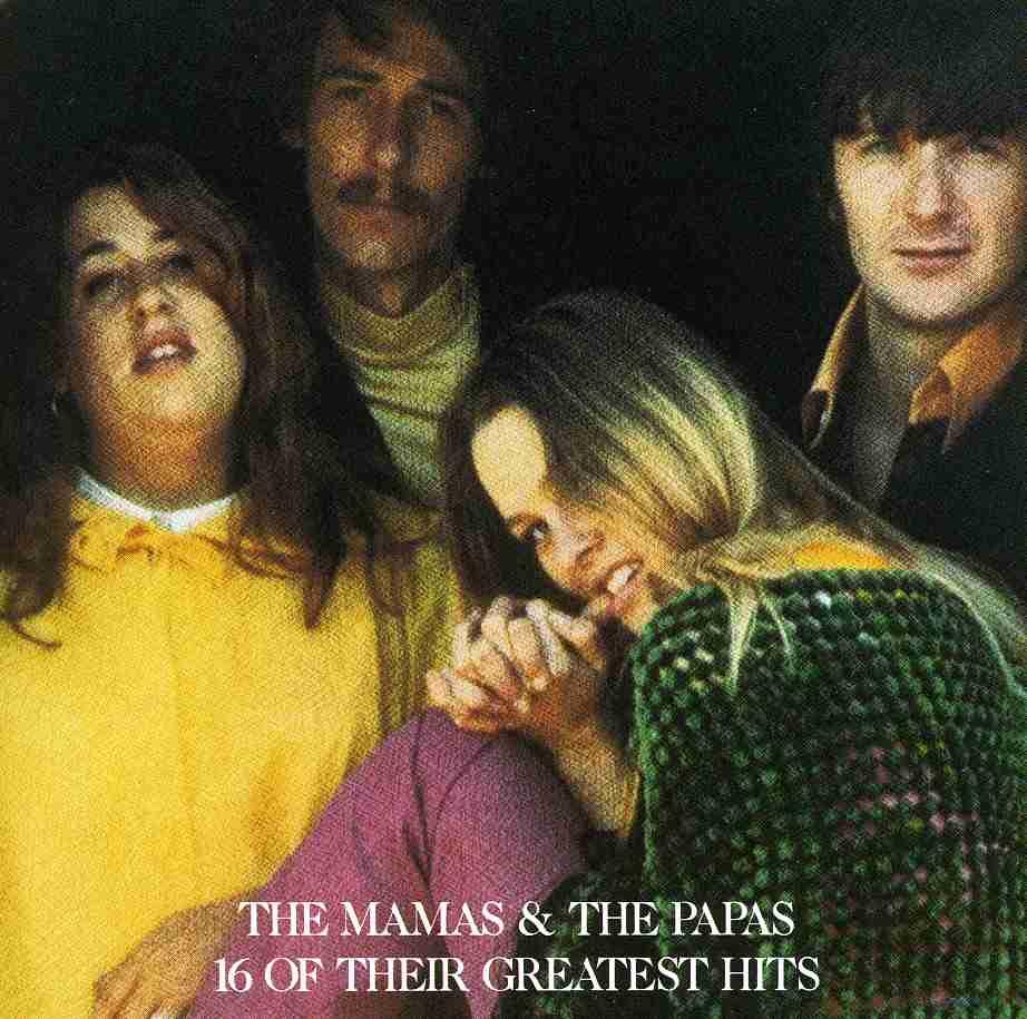 MAMAS & THE PAPAS - 16 GREATEST HITS