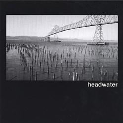HEADWATER - MY OLD FRIEND