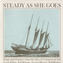Fud Benson - Steady As She Goes: Songs and Chanties From the Days of Commercial Sail