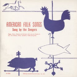 Seeger Family - American Folk Songs Sung