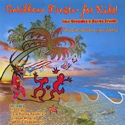 GONZALEZ/CRIOLLA - CARIBBEAN FIESTA FOR KIDS