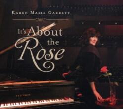 KAREN MARIE GARRETT - IT'S ABOUT THE ROSE