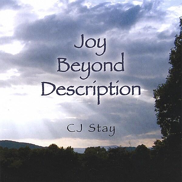 CJ STAY - JOY BEYOND DESCRIPTION