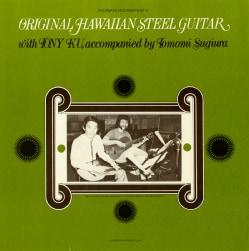 Tony Ku - Original Hawaiian Steel Guitar