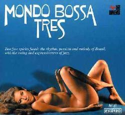 MONDO BOSSA - VOL. 3-MONDO BOSSA