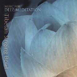 MUSIC FOR DEEP MEDITATION - TIBETAN SINGING BOWL