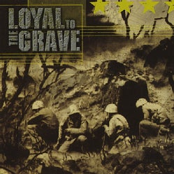 LOYAL TO THE GRAVE - NORTH TRUTH