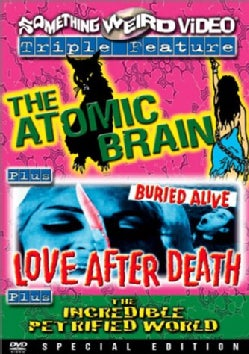 Atomic Brain/Love After Death/The Incredible Petrified World (DVD)