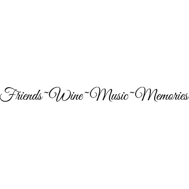 Design on Style u0026#39;Friends-Wine-Music-Memoriesu0026#39; Vinyl Wall Art Quote - Free Shipping On Orders ...