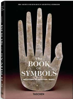 The Book of Symbols: Reflections on Archetypal Images (Hardcover)