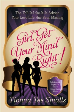 Girl, Get Your Mind Right! (Paperback)