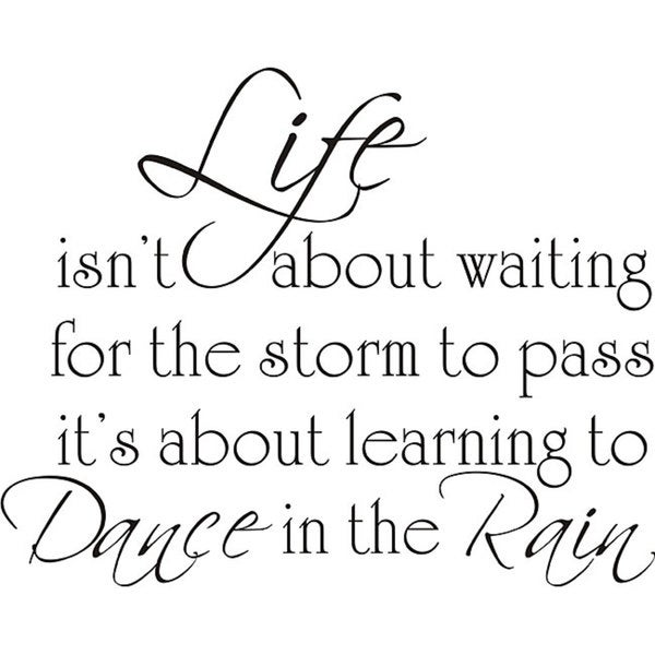Shop Design On Style Life Dance Rain Vinyl Wall Art Quote Free