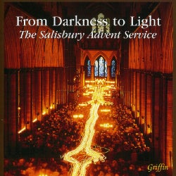 Salisbury Cathedral Boys & Girls Choir - From Darkness To Light