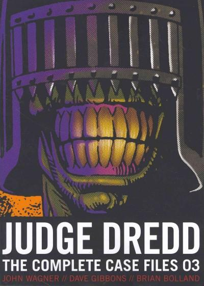 Judge Dredd 03: The Complete Case Files (Paperback)