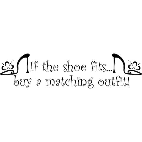 Design on Style 'If the Shoe Fits' Vinyl Wall Art Quote