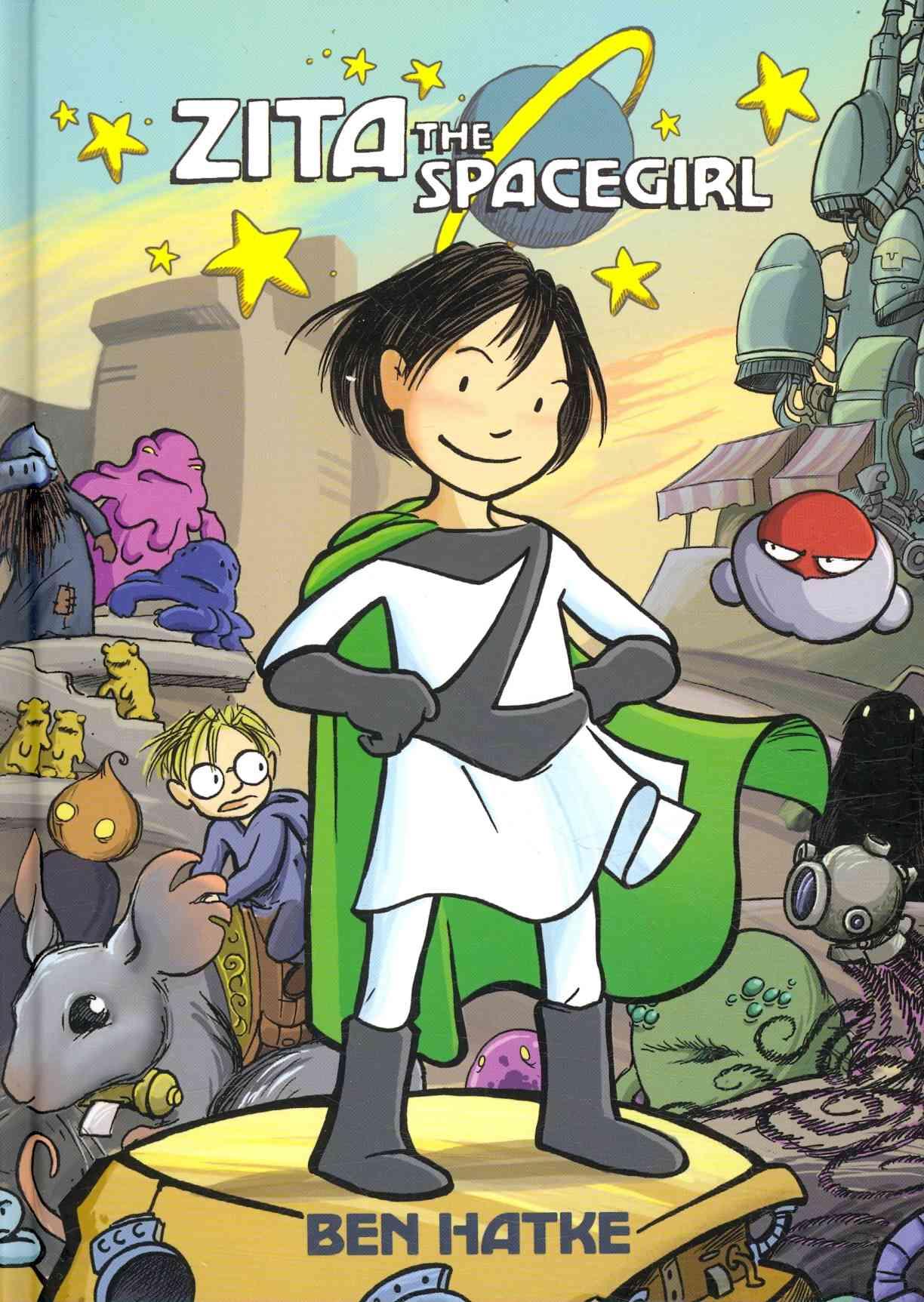 Zita the Spacegirl 1: Far from Home (Hardcover)