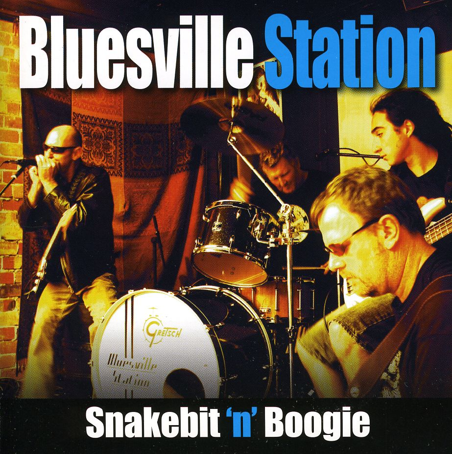 BLUESVILLE STATION - SNAKEBIT 'N' BOOGIE