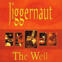 JIGGERNAUT - WELL