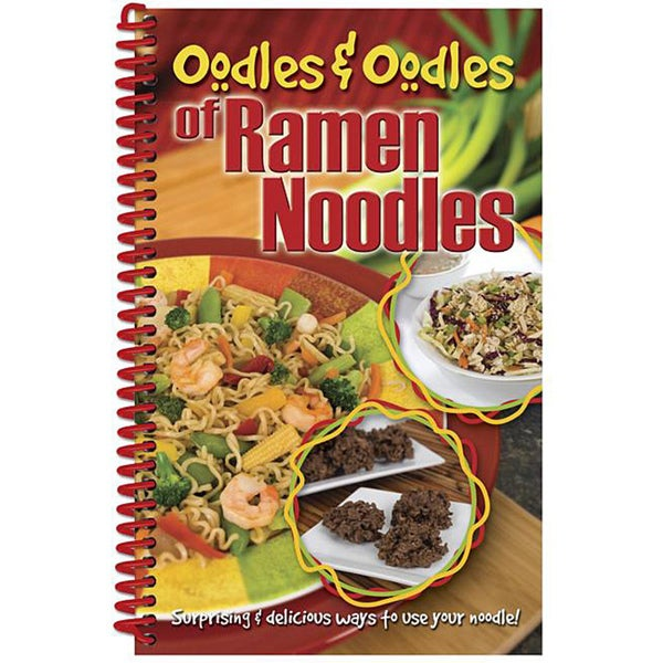 'Oodles and Oodles of Ramen Noodles' Cookbook