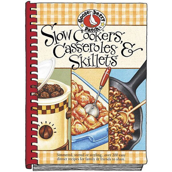 Gooseberry Patch 'Slow Cookers, Skillets & Casseroles' Recipe Book