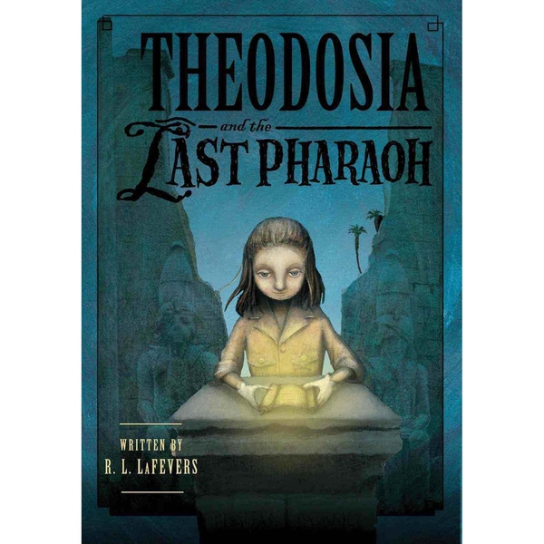 Theodosia and the Last Pharaoh (Hardcover)