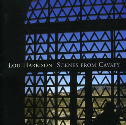 LOU HARRISON - SCENES FROM CAVAFY