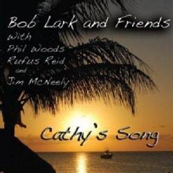 Bob Lark - Cathy's Song