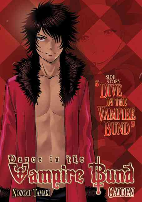 Dance in the Vampire Bund Gaiden 1: Dive in the Vampire Bund (Paperback)