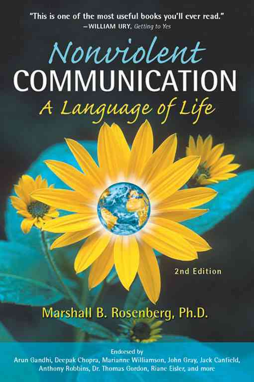Nonviolent Communication: A Language of Life (Paperback)