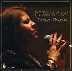 Stephanie Nakasian - If I Ruled The World