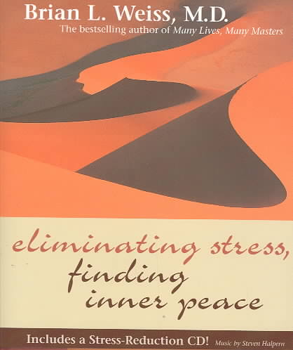 Eliminating Stress, Finding Inner Peace (Hardcover)