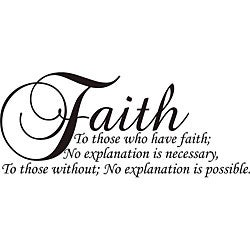 Design on Style 'Faith to Those Who Have Faith' Vinyl Wall Art Quote
