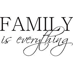 Shop Design On Style Family Is Everything Vinyl Wall Art Quote
