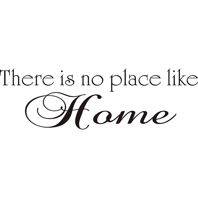 Shop Design On Style There Is No Place Like Home Vinyl Wall Art