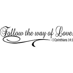 Design on Style 'Follow the Way of Love' Bible Verse Vinyl Wall Art Quote
