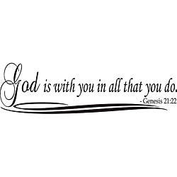 Design on Style 'God is with You in All That You Do' Bible Verse Vinyl Wall Art Quote|https://ak1.ostkcdn.com/images/products/5258082/God-is-with-You-in-All-That-You-Do-Bible-Verse-Vinyl-Wall-Art-Quote-P13076912.jpg?impolicy=medium