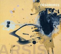 ARSIS - DESORDRES