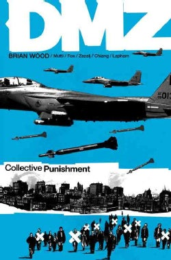 DMZ 10: Collective Punishment (Paperback)